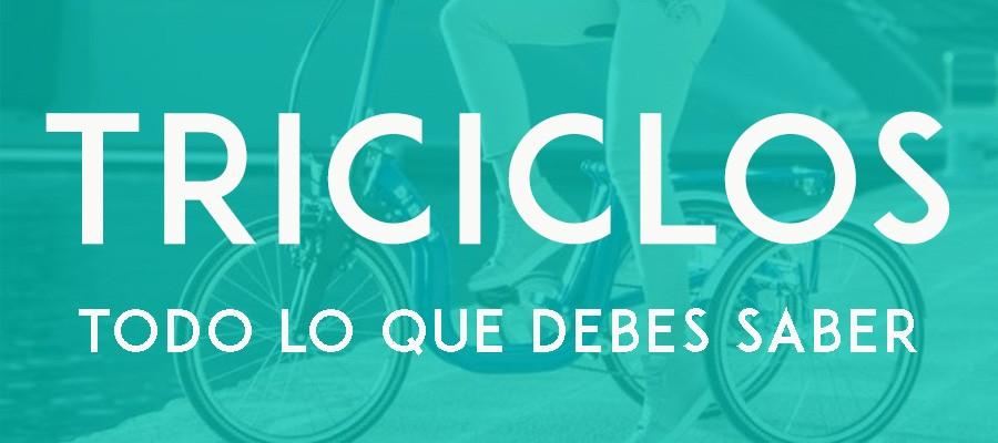 Así son los triciclos: TODO lo que debes saber